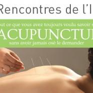 Tout ce que vous avez toujours voulu savoir sur l'acupuncture…