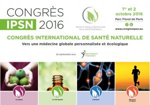 Congrès International de Santé Naturelle à Paris le 1er et 2 Octobre 2016