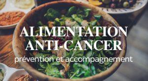 Alimentation anti-cancer: Prévention et accompagnement